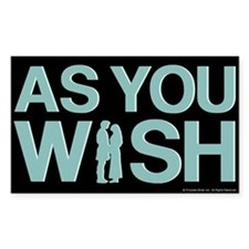 As You Wish Princess Bride Decal