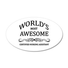World's Most Awesome Certified Nursing Assistant 2