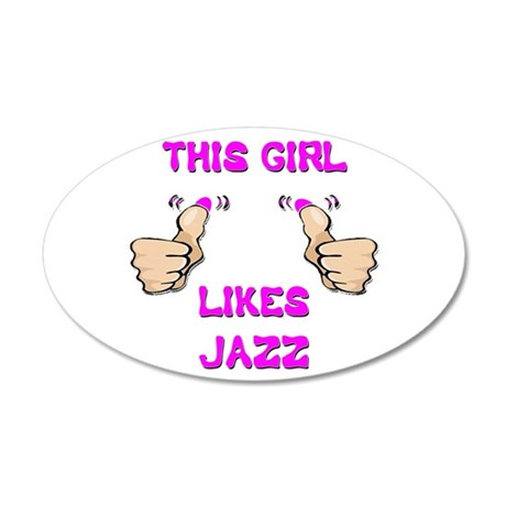 This Girl Likes Jazz 20x12 Oval Wall Decal