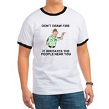 Don't Draw Fire<BR> T-Shirt 1