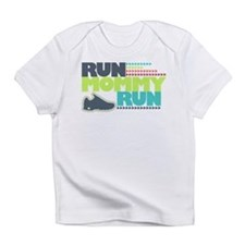 Run Mommy Run - Shoe - Infant T-Shirt
