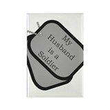 My Husband is a Soldier dog tag Rectangle Magnet