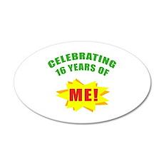 Celebrating Me! 16th Birthday 35x21 Oval Wall Deca