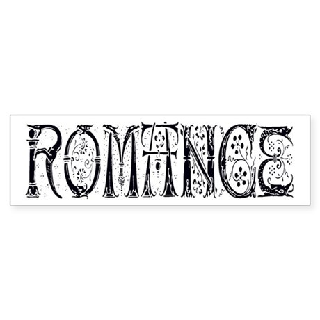 Romance Bumper Sticker