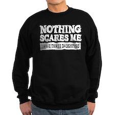 Nothing Scares Me - 3 Daughters Sweatshirt