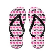 I Love Teaching Flip Flops