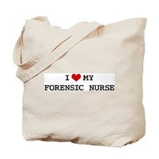 I Love FORENSIC NURSE Tote Bag