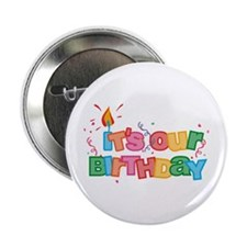 "It's Our Birthday Letters 2.25"" Button"
