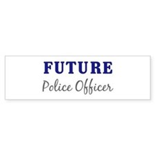 Future Police Officer Bumper Bumper Sticker
