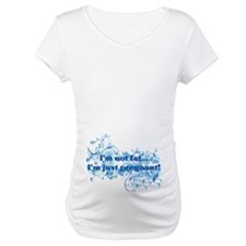 Im not fat im pregnant Shirt