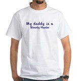 Bounty Hunter - My Daddy Shirt