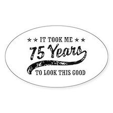 Funny 75th Birthday Decal