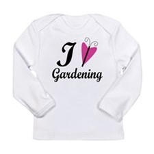 I Love Gardening Long Sleeve Infant T-Shirt