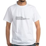 Chocolate is the perfect food White T-Shirt