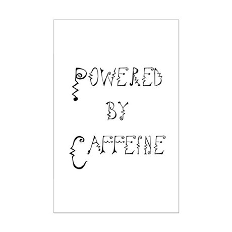 Powered by Caffeine Mini Poster Print