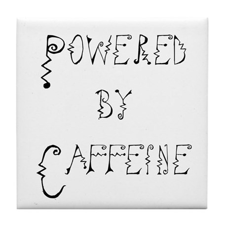 Powered by Caffeine Tile Coaster
