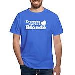 Everyone Loves a Blonde Dark T-Shirt