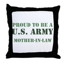 Proud Army Mother In Law Throw Pillow