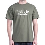 Trust Me I'm a Blonde Dark T-Shirt