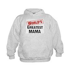 World's Greatest Mama Hoodie