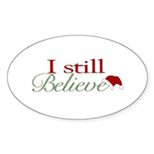 I Still Believe (Santa Claus) Oval Decal