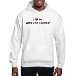 I Love: Wire Fox Terrier Hooded Sweatshirt