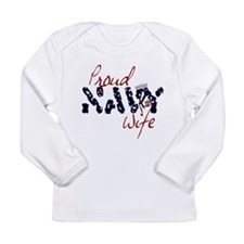 proudnavywife.jpg Long Sleeve Infant T-Shirt