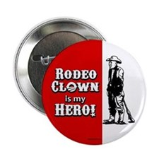 "Rodeo Clown Hero 2.25"" Button (10 pack)"