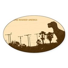 When Dinosaurs Roamed America  Decal