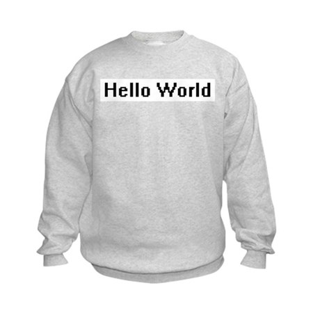 Hello World Kids Sweatshirt