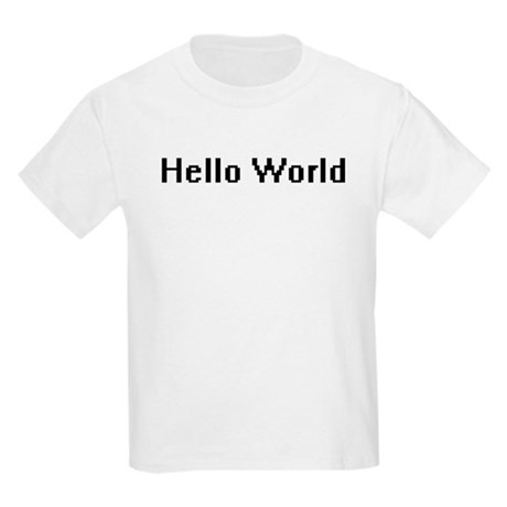 Hello World Kids T-Shirt