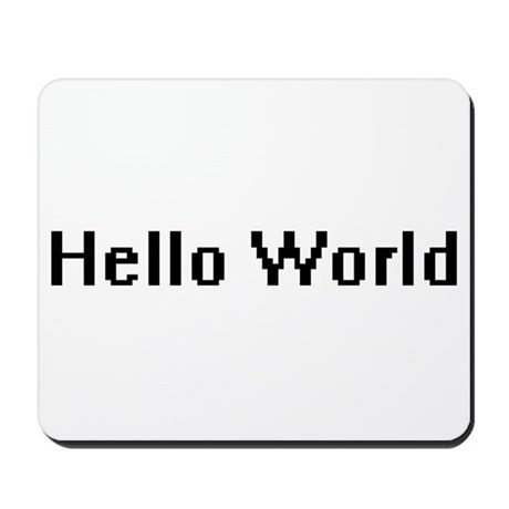 Hello World Mousepad