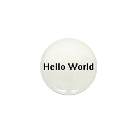 Hello World Mini Button