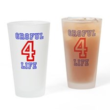 GR8FUL 4 LIFE Drinking Glass