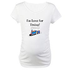 Loco for Trains Shirt