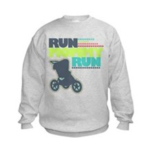 Run Mommy Run - Stroller - Sweatshirt