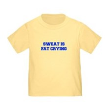 sweat-is-just-fat-crying-6-fresh-blue T-Shirt