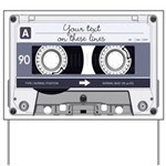 Customizable Cassette Tape - Grey Yard Sign