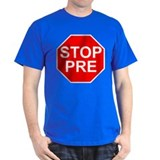STOP PRE T-Shirt