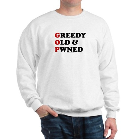 Greedy Old & Pwned Sweatshirt