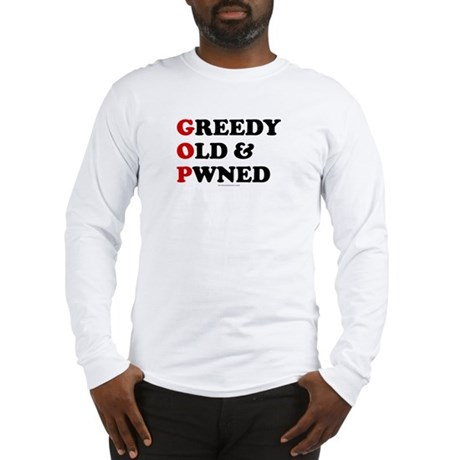 Greedy Old & Pwned Long Sleeve T-Shirt