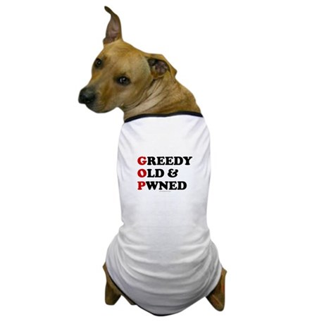 Greedy Old & Pwned Dog T-Shirt