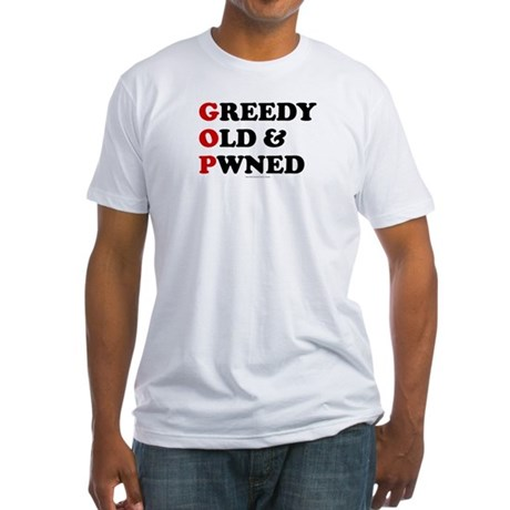 Greedy Old & Pwned Fitted T-Shirt