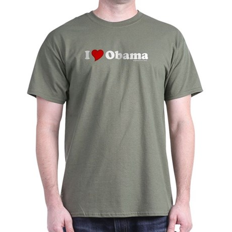 I Love Obama Military Green T-Shirt