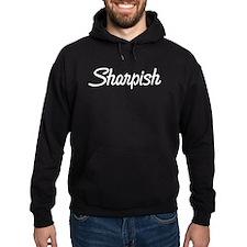 Sharpish Hoodie