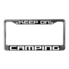 Keep On Camping License Plate Frame