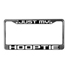 Just My Hooptie License Plate Frame