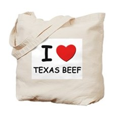 I love texas beef Tote Bag