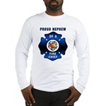 Fire Chief's Nephew Long Sleeve T-Shirt