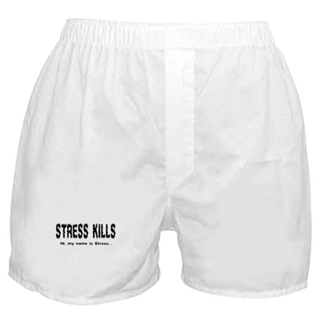 Stress Kills Boxer Shorts